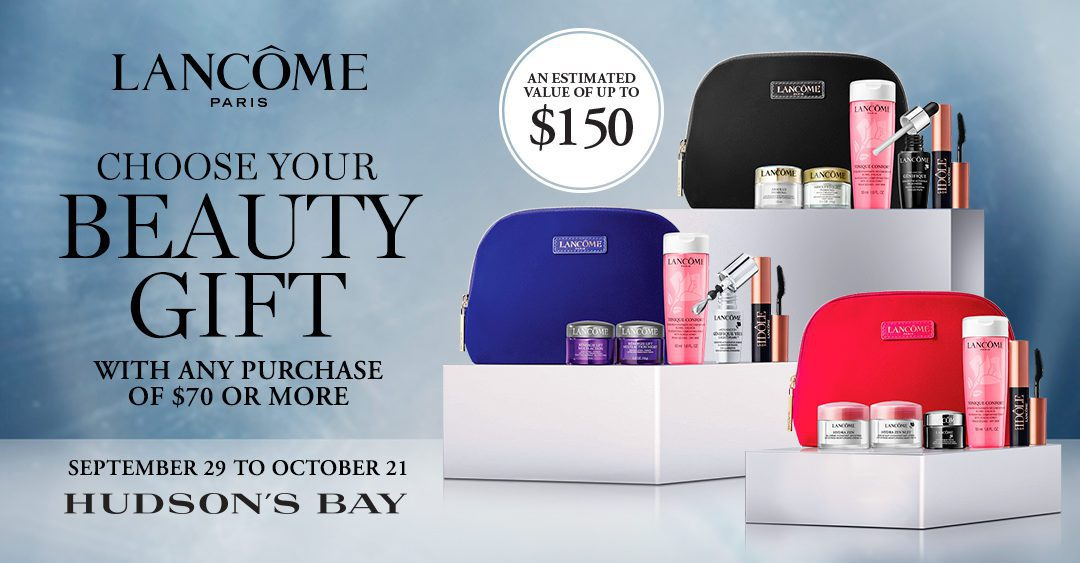 Choose your beauty gift with any purchase of $70 or more. Gift estimated value of up to $150!